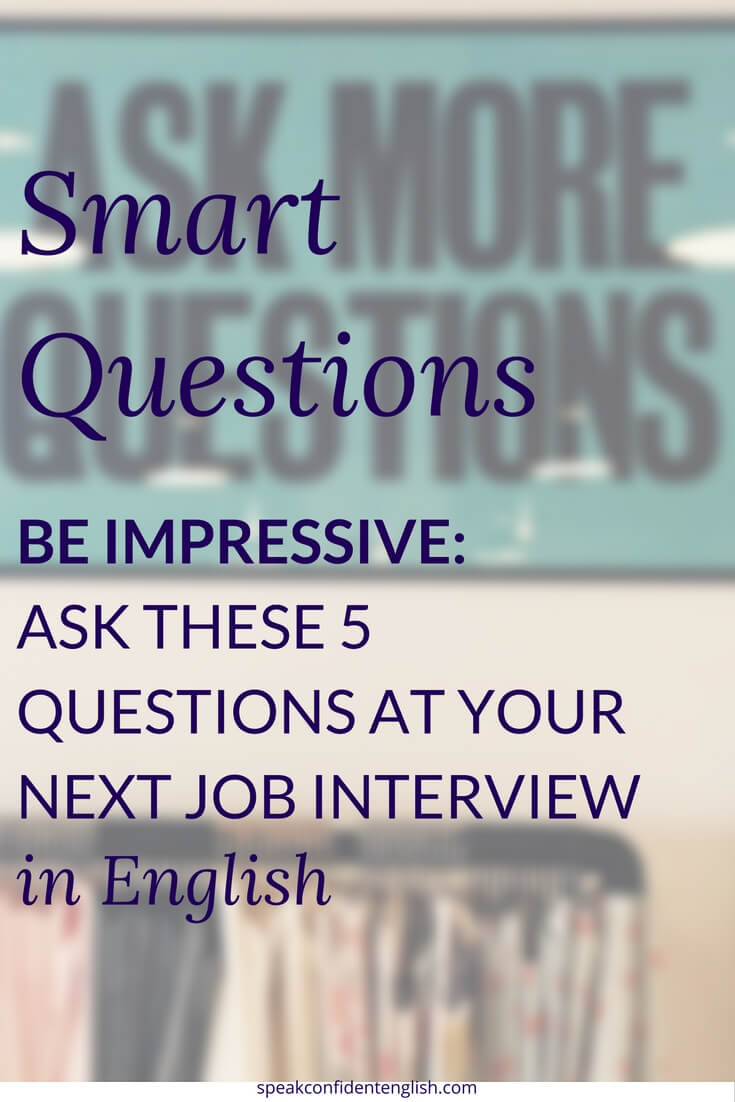 job interview in english ask these 5 smart questions