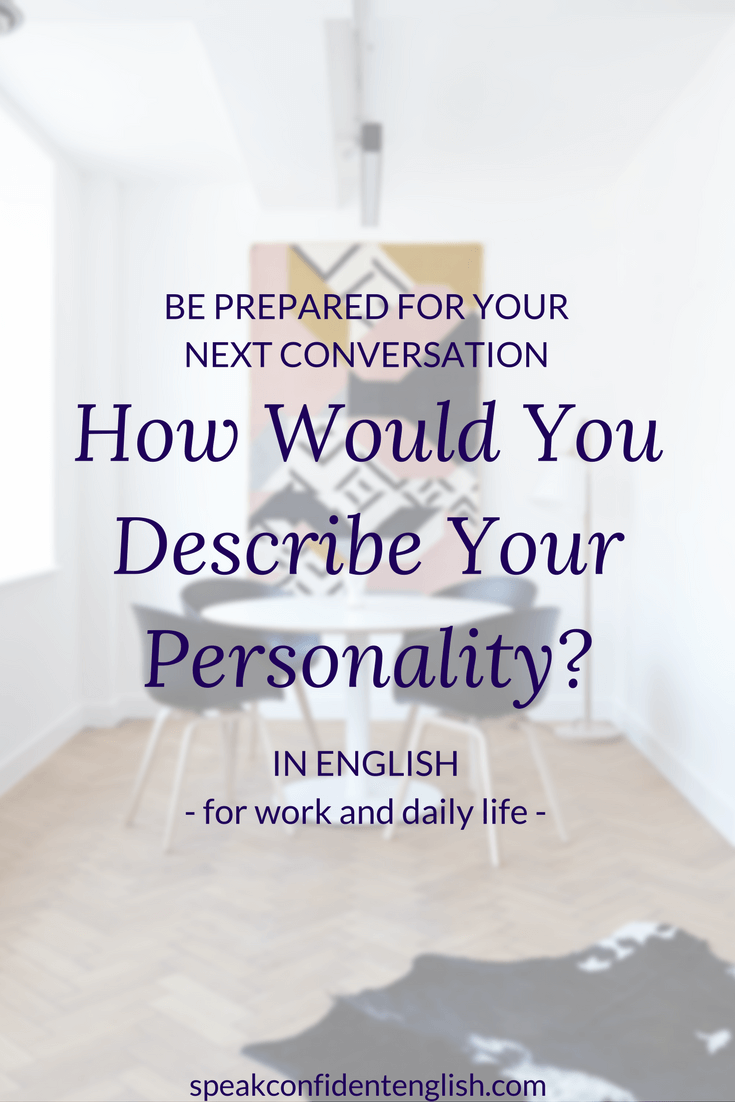 the language you need to describe your personality in english