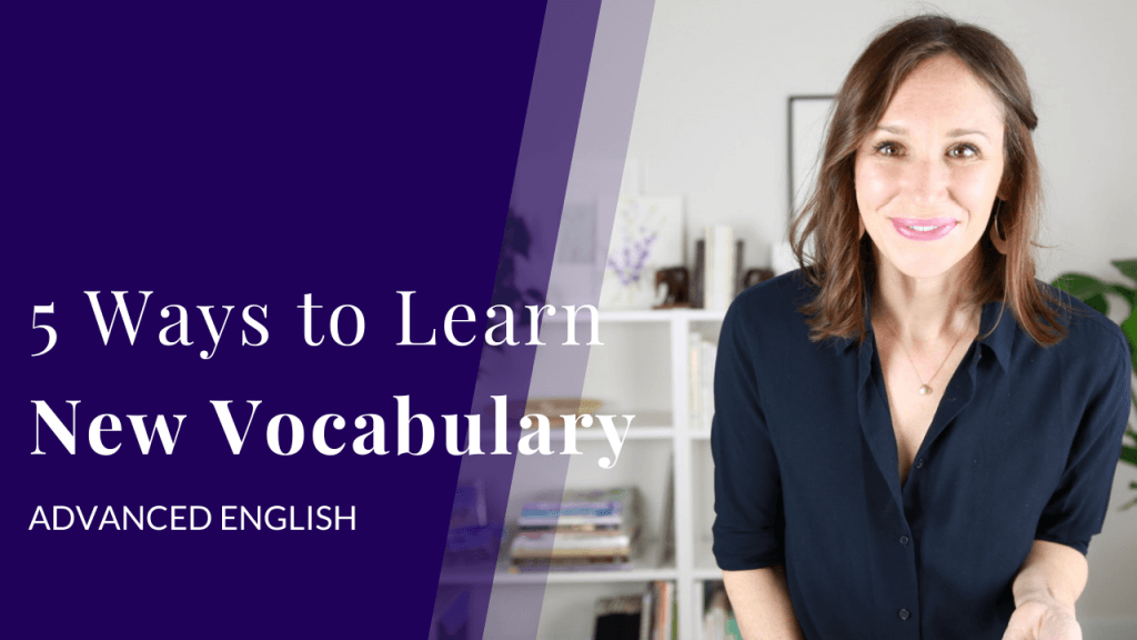 5 Ways to Learn New Vocabulary_YT