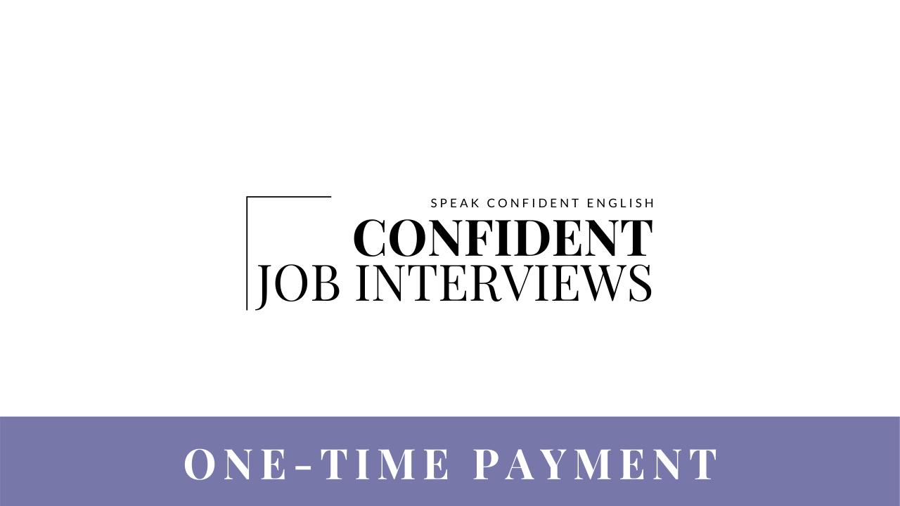 Confident Job Interviews Course_Option 1 Payment